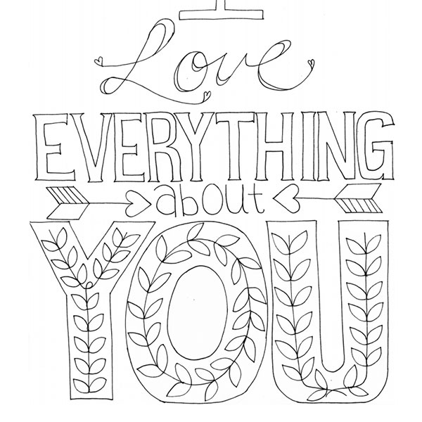 I Love Everything About You Enlightened Coloring
