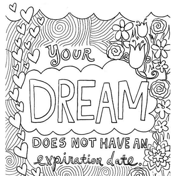 Your Dream Doesnt Have An Expiration